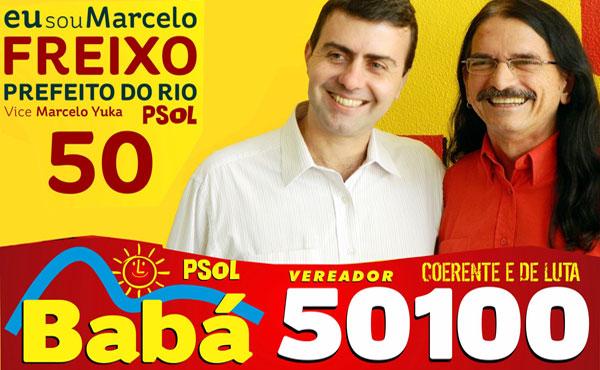 Brasil: Afiche de campaña de Marcelo Freixo y Babá del PSOL