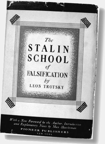"""En 1937 Trotsky publicaba una de sus tantas denuncias, """"La escuela estalinista de falsificaciones"""" (fácsimil de la edición en inglés)"""