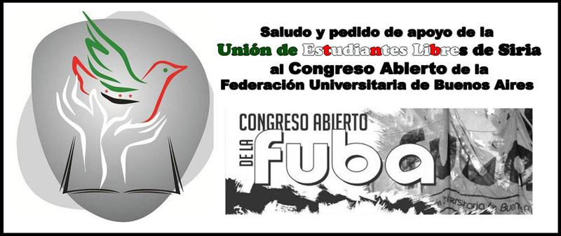 Mensaje y pedido de apoyo de la Unión de Estudiantes Libres de Siria al Congreso Abierto de la Federación Universitaria de Buenos Aires