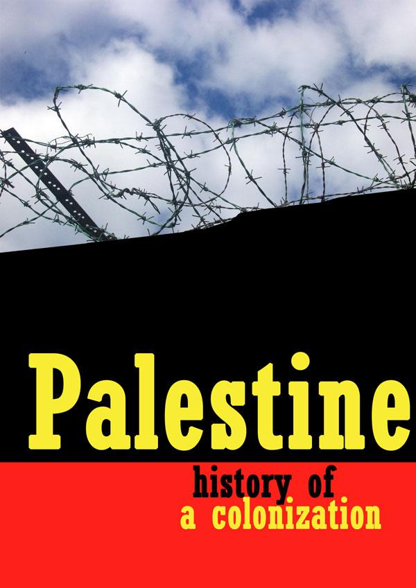 Palestine, history of a colonization
