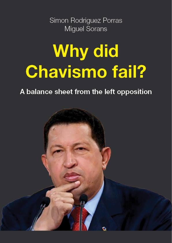 Why did Chavismo fail