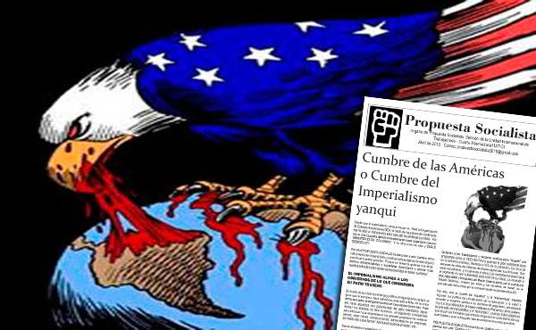 PROPUESTA SOCIALISTA denuncia a esa Cumbre como instrumento del imperialismo