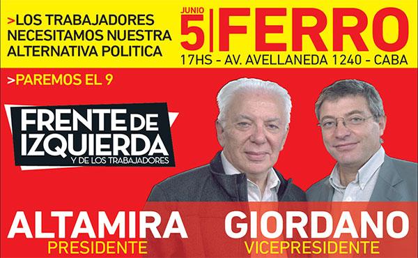 El próximo 5 de junio haremos un acto en el miniestadio de Ferro Carril Oeste de la Ciudad de Buenos Aires. Está convocado por el Partido Obrero e Izquierda Socialista en el Frente de Izquierda (FIT). Llamamos a los trabajadores, luchadores, jóvenes y vecinos a concurrir.