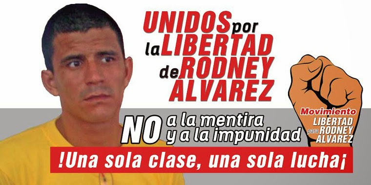 Libertad para Rodney Alvarez