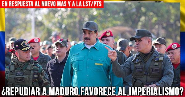 20190318-En-respuesta-al-Nuevo-MAS-y-a-la-LST-PTS---Repudiar-a-Maduro-favorece-al-imperialismo